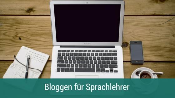 bloggen als Sprachlehrer
