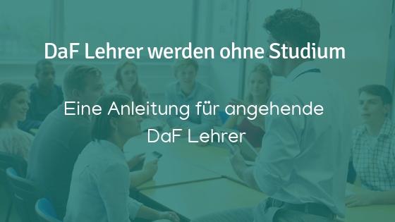 DaF Lehrer werden
